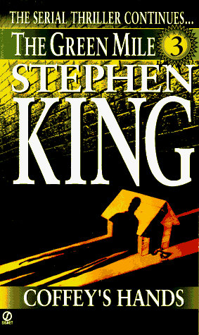 The Green Mile Part 3 by King Stephen