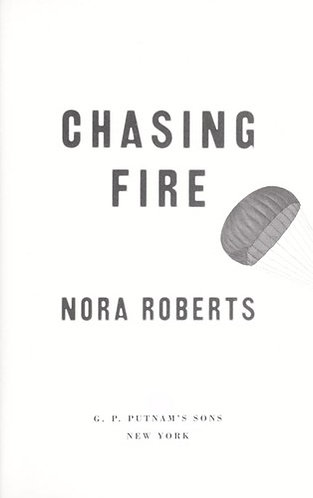 Chasing Fire by Roberts Nora