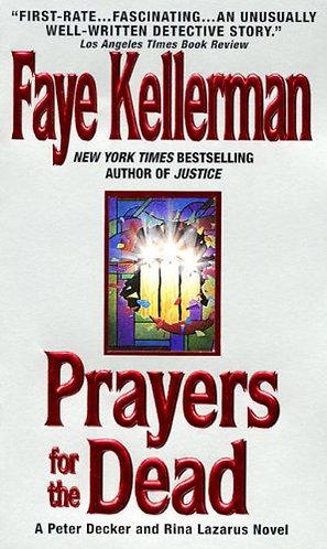 Prayers For The Dead by Kellerman Faye