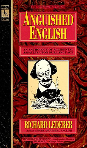 Anguished English by Lederer Richard