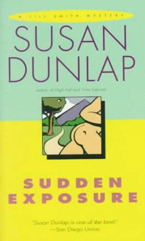 Sudden Exposure by Dunlop Susan