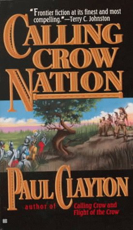 Calling Crow Nation by Clayton P