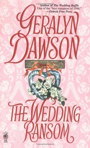 The Wedding Ransom by Dawson Geralyn