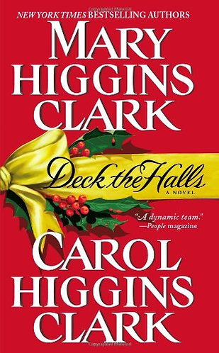 Deck The Halls by Clark Mary Higgins