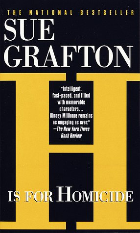 H Is For Homicide by Grafton Sue