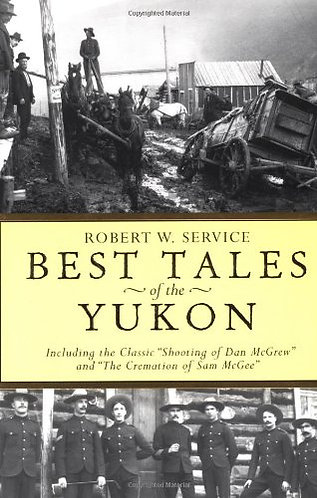 Best Tales of the Yukon by Service Robert