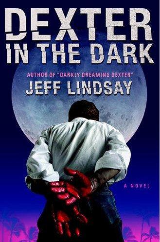Dexter in the Dark by Lindsay Jeff