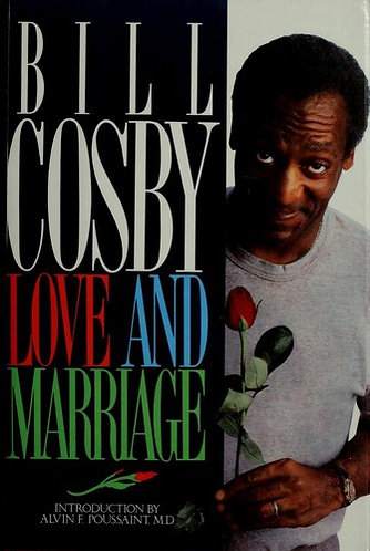 Bill Cosby Love and Marriage by Cosby Bill