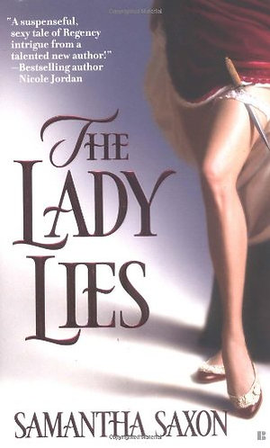 The Lady Lies by Saxon Samantha
