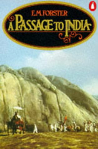 A Passage To India by Forster E M
