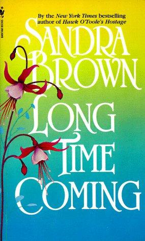 Brown Sandra - Long Time Coming