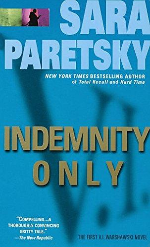 Indemnity Only by Paretsky Sara