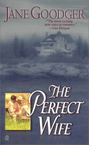The Perfect Wife by Goodger Jane