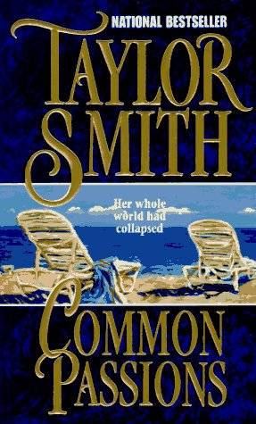 Common Passions by Smith Taylor