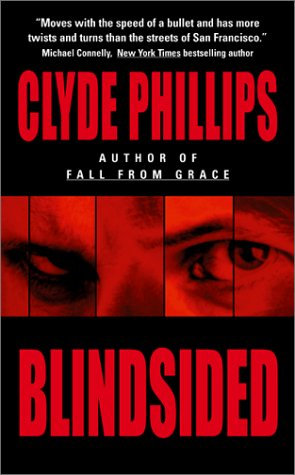 Blindsided by Phillips Clyde