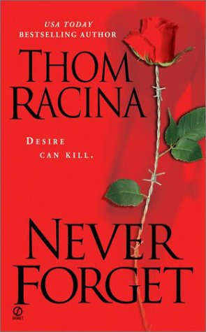 Never Forget by Racina T