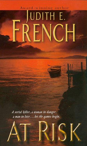 At Risk by French Judith E.