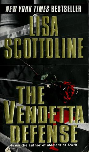 The Vendetta Defense by Scottoline Lisa