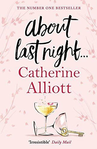 ABOUT LAST  NIGHT by Alliott Catherine