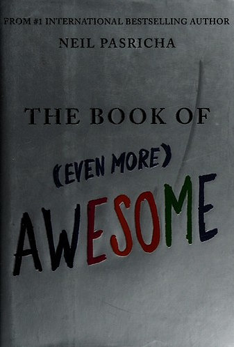 The Book of More Awesome by Pasricha Neil