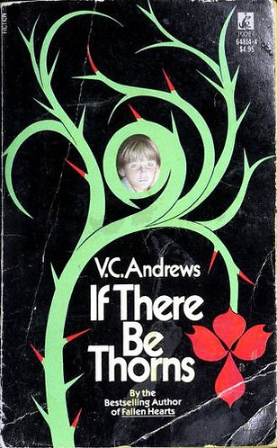 If There Be Thorns by Andrews V.C.