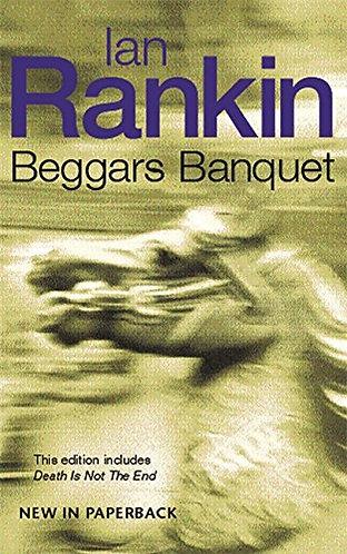 Beggars Banquet by Rankin Ian