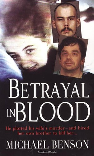 Betrayal in Blood by Benson Michael