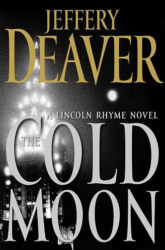 The Cold Moon by Deaver Jeffery