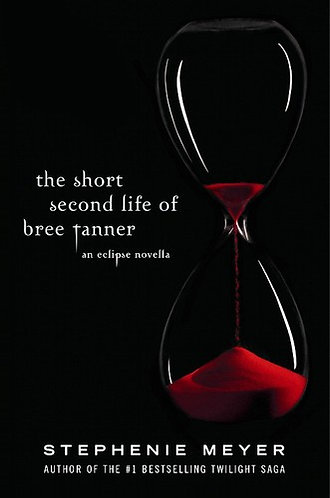 The short second life of bree tanner by Meyer Stephenie
