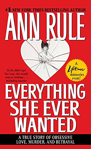 Everything She Ever Wanted by Rule Ann