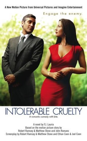 Intolerable Cruelty by Lauria F.J.