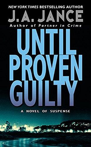 Until Proven Guilty by Jance J.A.