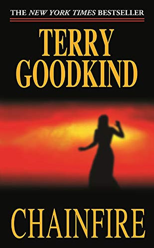 Chainfire by Goodkind Terry