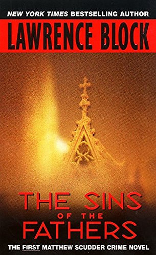 The Sins Of The Fathers by Block Lawrence