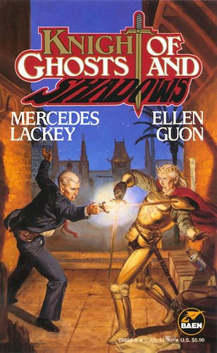Knights Of Ghosts And Shadows by Lackey Mercedes