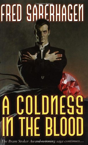 A Coldness In The Blood by Saberhagen F