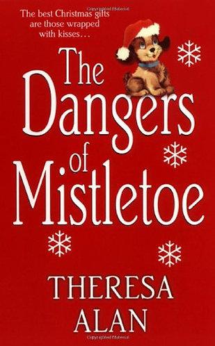 The Dangers of mistletoe -  Theresa Alan by Alan Theresa