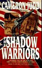 The Shadow Warriors by Judd C
