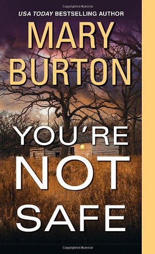 Burton Mary - You're Not Safe