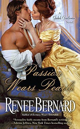 Bernard Renee - Passion Wears Pearls