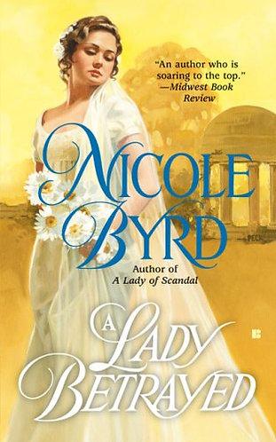Byrd Nicole - A Lady Betrayed