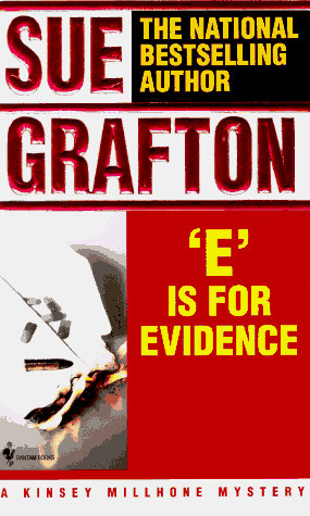 E Is For Evidence by Grafton Sue