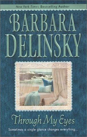 Through My Eyes by Delinsky Barbara