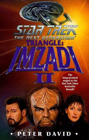 Star Trek Ng Triangle Imzadi II by David Peter