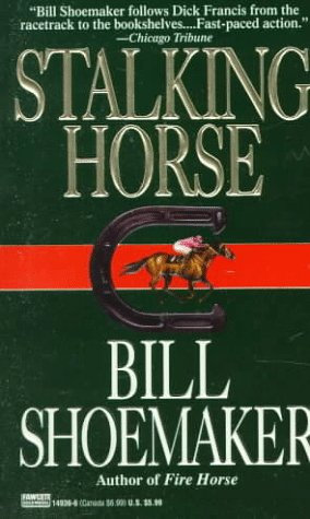 Stalking Horse by Shoemaker B
