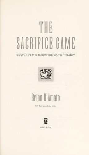 The Sacrifice Game by D'amato Brian