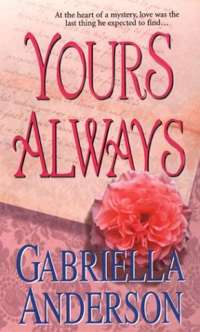 Anderson Gabriella - Yours Always