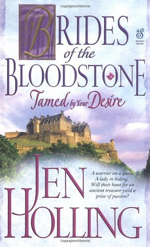 Brides Of The Bloodstone Tamed By Your D by Holling Jen