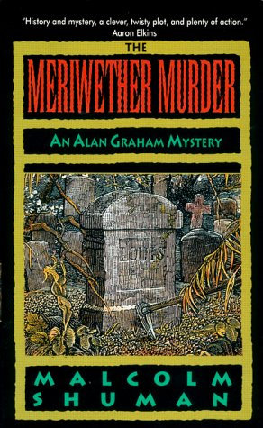 The Meriwether Murder by Shuman M