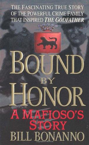 bound by honor by bonanno bill